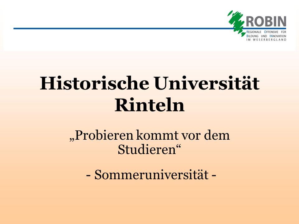 Historische Universität Rinteln Probieren kommt vor dem Studieren - Sommeruniversität -