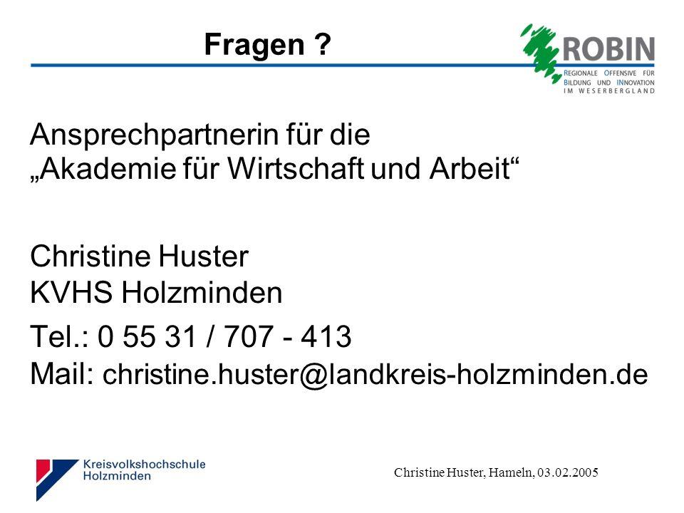 Christine Huster, Hameln, 03.02.2005 Fragen .