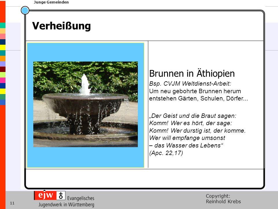 Copyright: Reinhold Krebs xxx Junge Gemeinden 11 Brunnen in Äthiopien Bsp. CVJM Weltdienst-Arbeit: Um neu gebohrte Brunnen herum entstehen Gärten, Sch