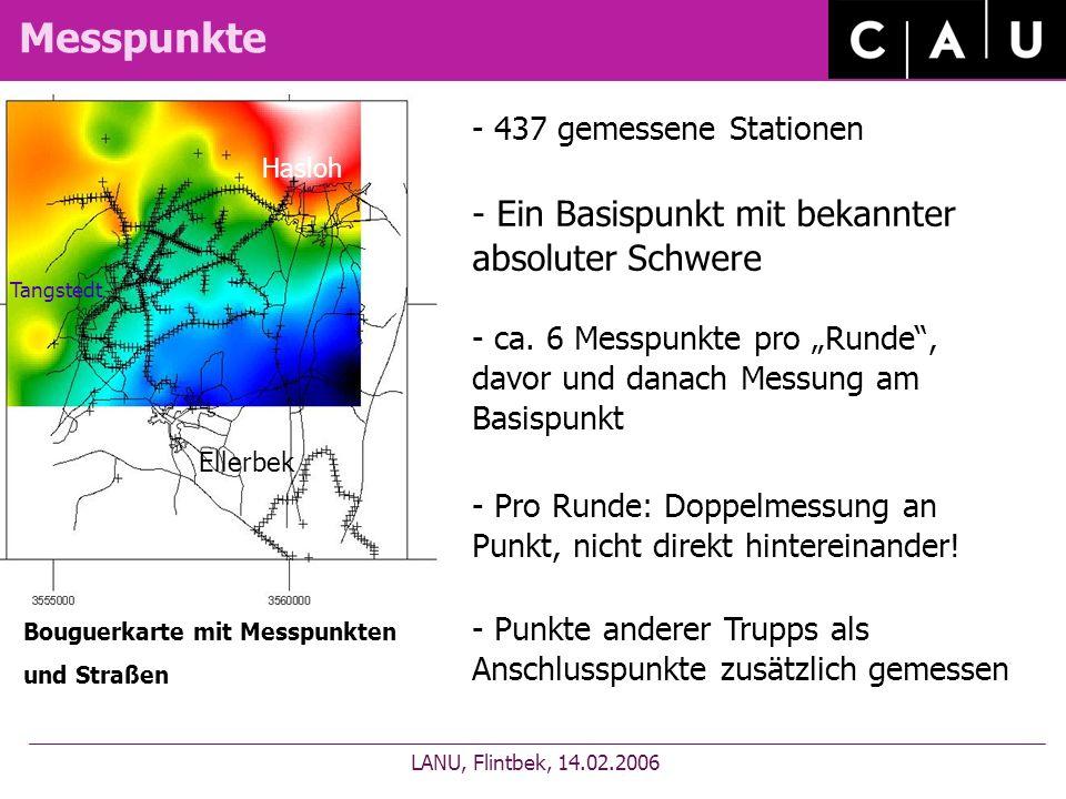 Messpunkte LANU, Flintbek, 14.02.2006 Bouguerkarte mit Messpunkten und Straßen - 437 gemessene Stationen - ca. 6 Messpunkte pro Runde, davor und danac