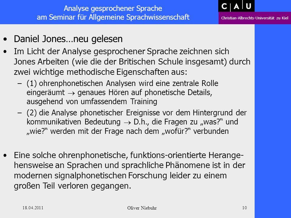 Analyse gesprochener Sprache am Seminar für Allgemeine Sprachwissenschaft Christian-Albrechts-Universität zu Kiel 18.04.2011 Oliver Niebuhr 9 Kurzport