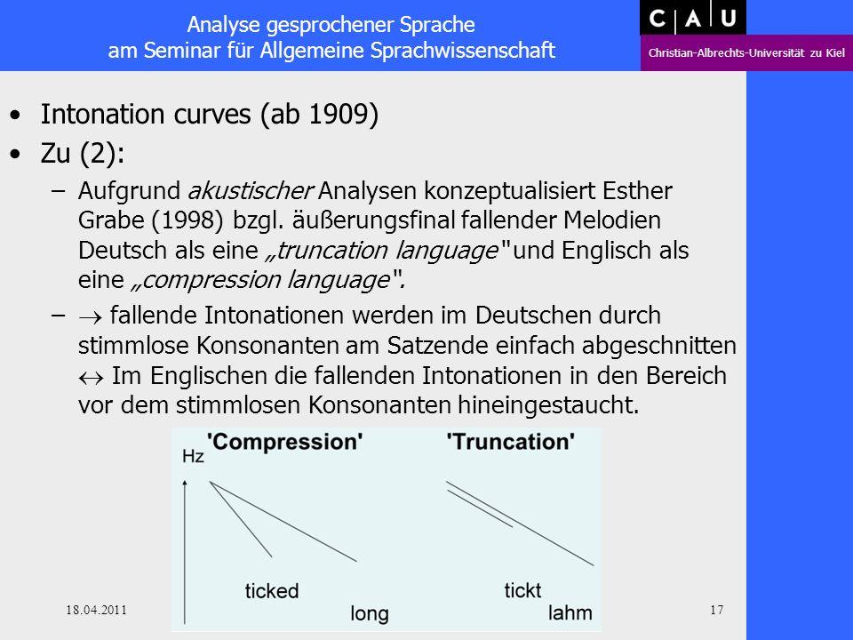 Analyse gesprochener Sprache am Seminar für Allgemeine Sprachwissenschaft Christian-Albrechts-Universität zu Kiel 18.04.2011 Oliver Niebuhr 16 Intonat