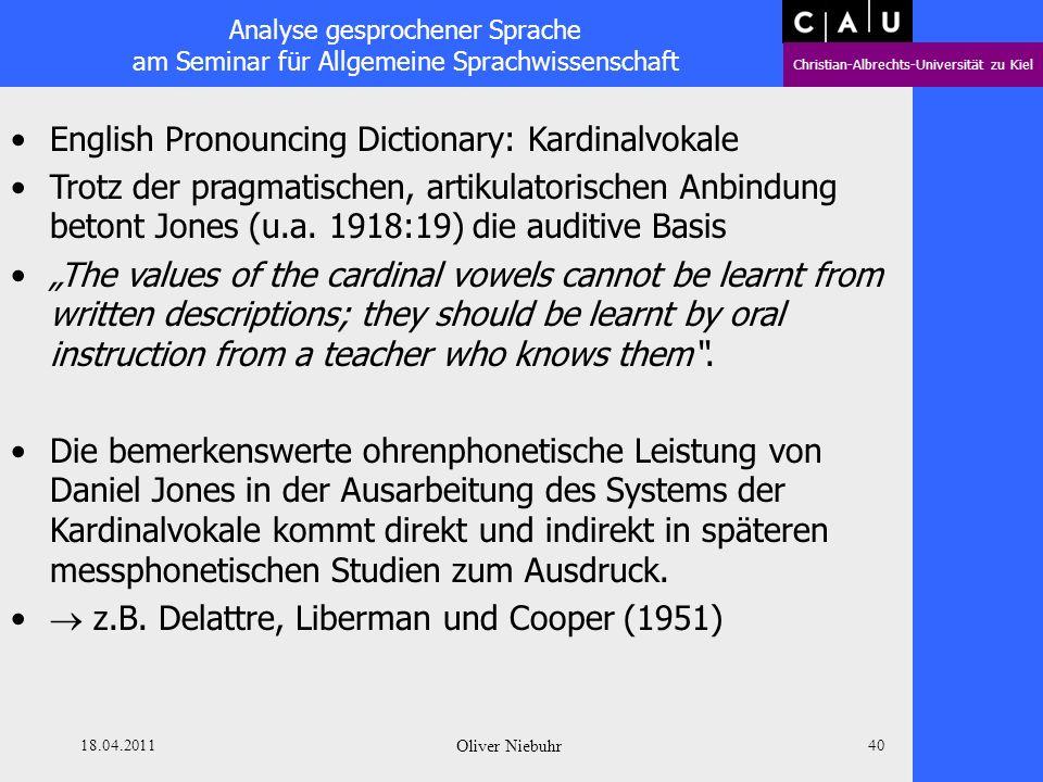 Analyse gesprochener Sprache am Seminar für Allgemeine Sprachwissenschaft Christian-Albrechts-Universität zu Kiel 18.04.2011 Oliver Niebuhr 39 English