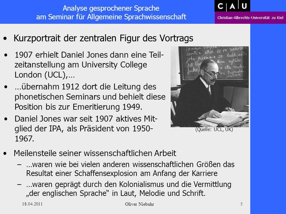 Analyse gesprochener Sprache am Seminar für Allgemeine Sprachwissenschaft Christian-Albrechts-Universität zu Kiel 18.04.2011 Oliver Niebuhr 4 Kurzport