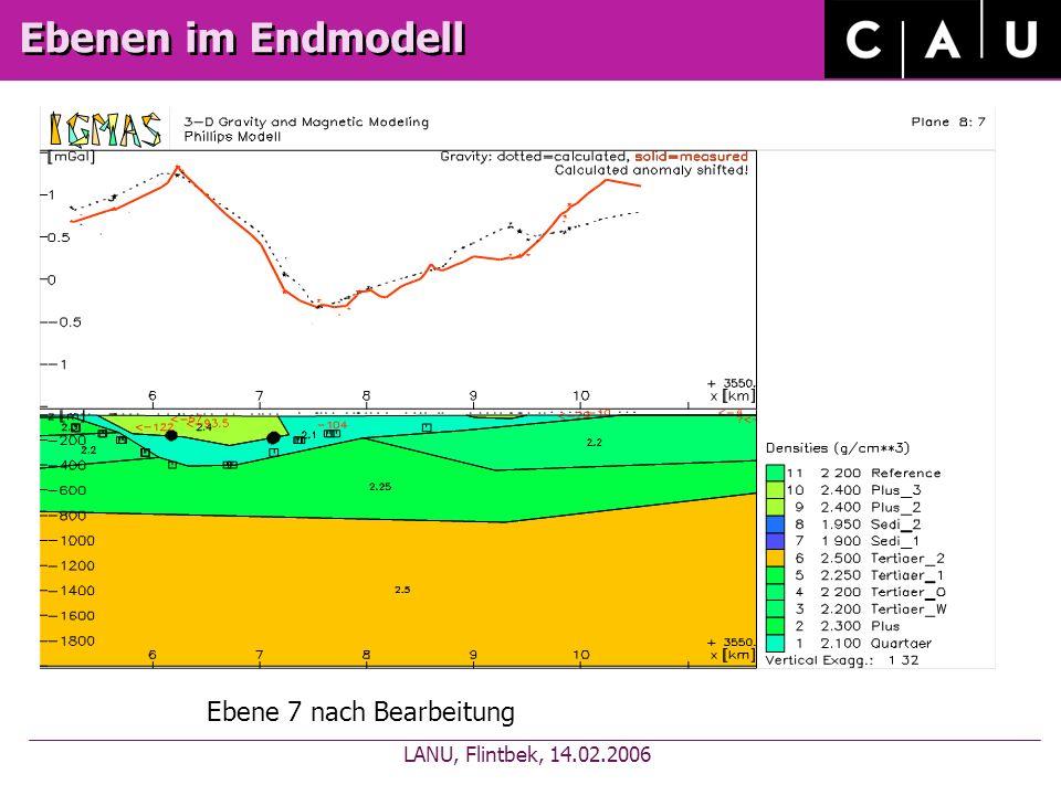 Ebenen im Endmodell Ebene 7 nach Bearbeitung LANU, Flintbek, 14.02.2006