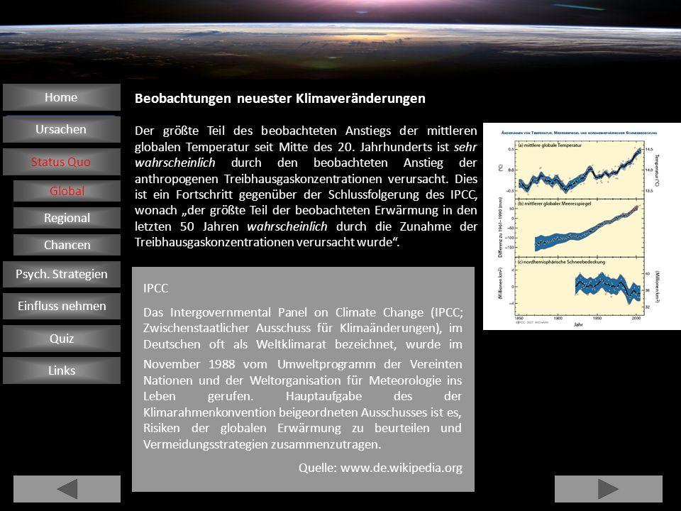 Beobachtungen neuester Klimaveränderungen Der größte Teil des beobachteten Anstiegs der mittleren globalen Temperatur seit Mitte des 20. Jahrhunderts