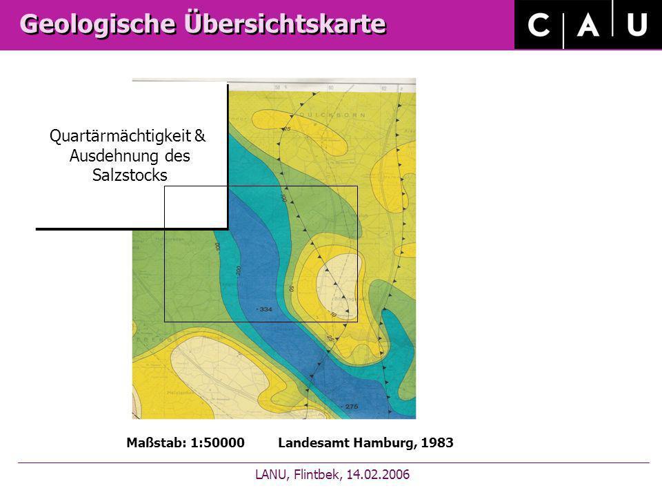 Geologische Übersichtskarte LANU, Flintbek, 14.02.2006 Maßstab: 1:50000 Landesamt Hamburg, 1983 Quartärmächtigkeit & Ausdehnung des Salzstocks Quartär