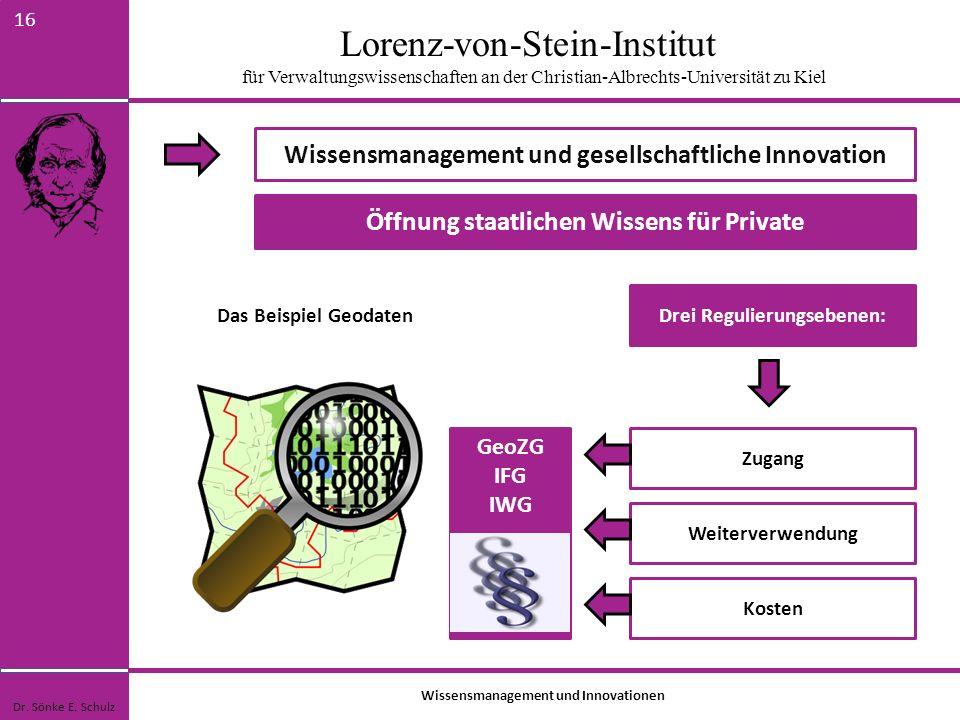 Lorenz-von-Stein-Institut für Verwaltungswissenschaften an der Christian-Albrechts-Universität zu Kiel 16 Wissensmanagement und gesellschaftliche Inno
