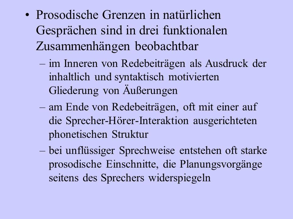Grundfragen der Untersuchung Welche phonetischen Merkmale finden sich an prosodischen Grenzen.