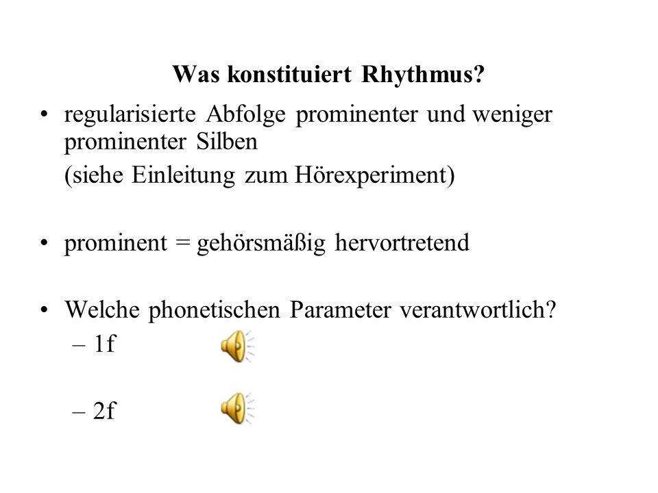 Entsprechendes gilt für die Interferenz der Energie zur Markierung rhythmischer Einheiten und Lautstärke.