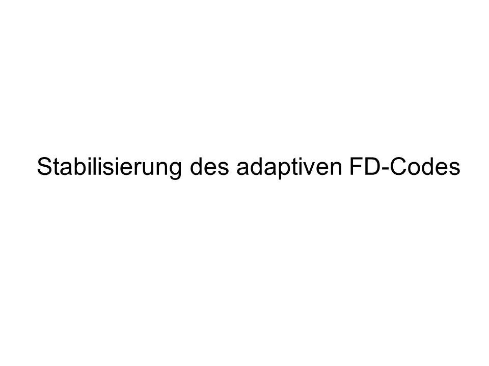 Stabilisierung des adaptiven FD-Codes