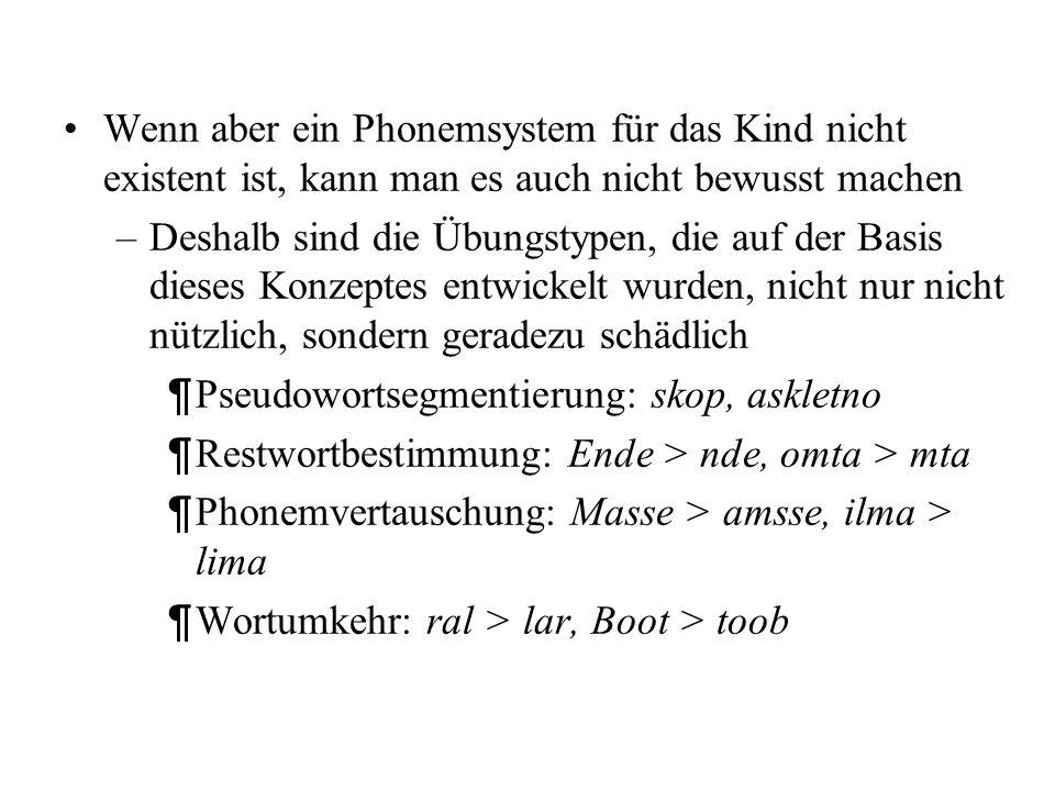 Sie haben die Wörter eigentlich und ein nicht als Phonemsequenzen wahrgenommen – vs. –sondern infolge feiner phonetischer Unterschiede, die sich über