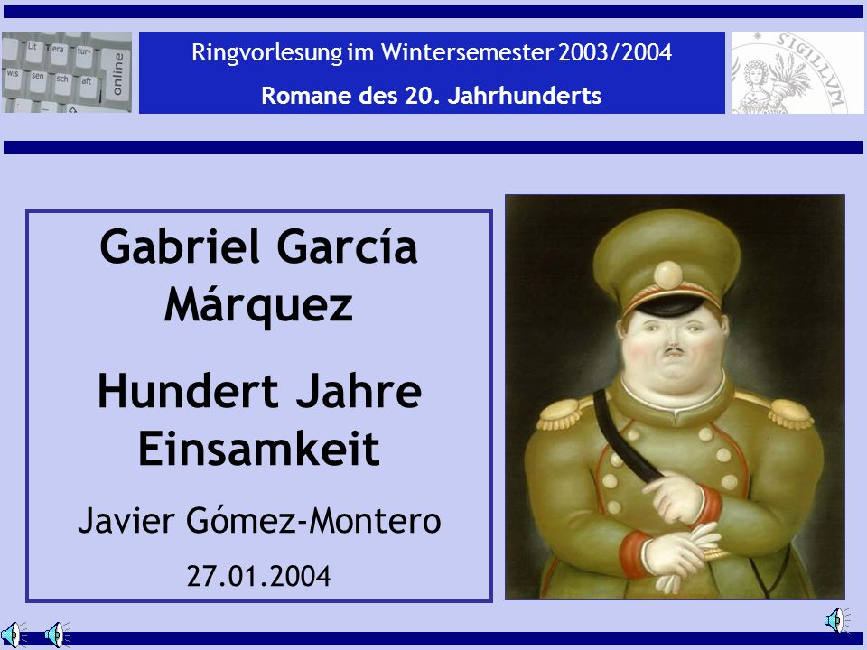 Javier Gómez-Montero ey Gabriel García Márquez:Hundert Jahre Einsamkeit Gabriel García Márquez Hundert Jahre Einsamkeit Javier Gómez-Montero 27.01.200