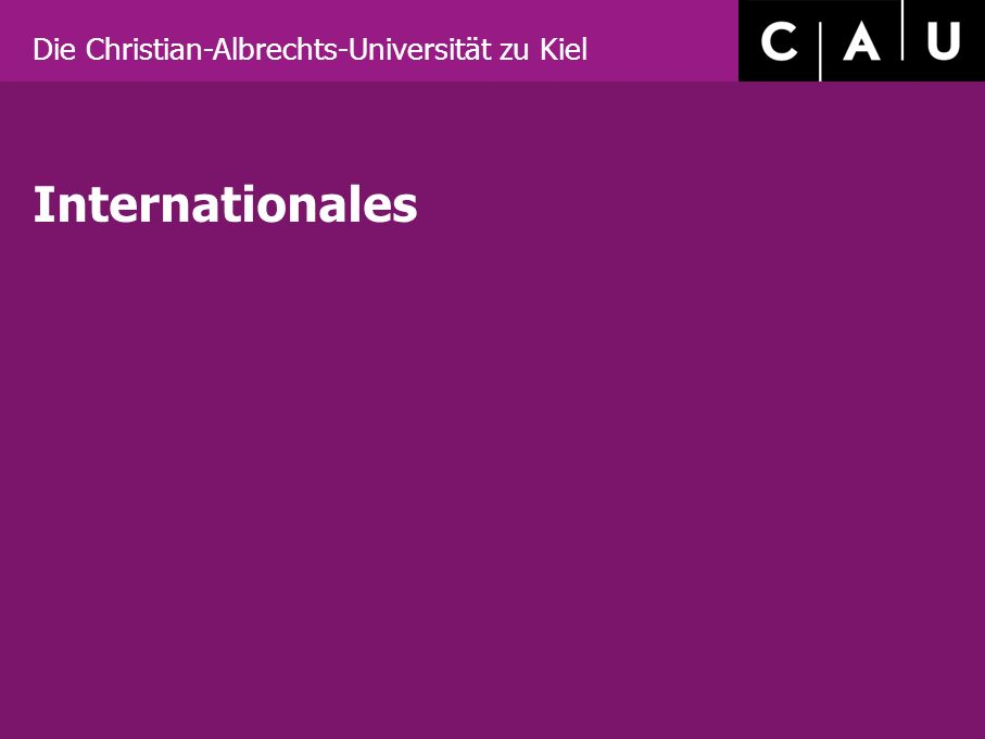 Die Christian-Albrechts-Universität zu Kiel Internationales