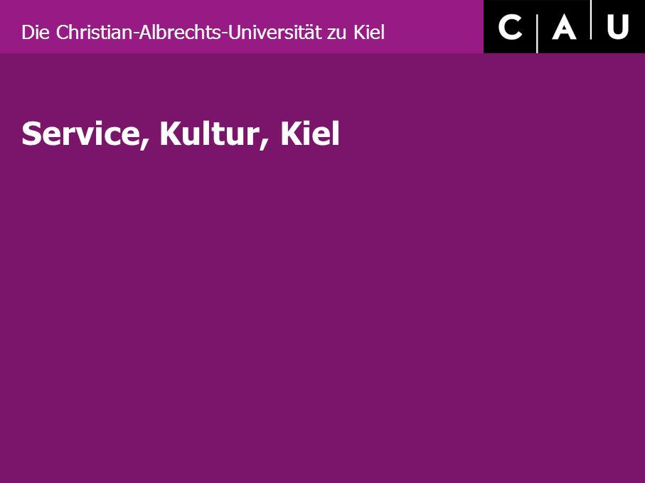 Die Christian-Albrechts-Universität zu Kiel Service, Kultur, Kiel