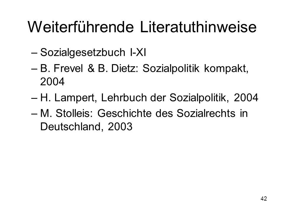 42 Weiterführende Literatuthinweise –Sozialgesetzbuch I-XI –B.