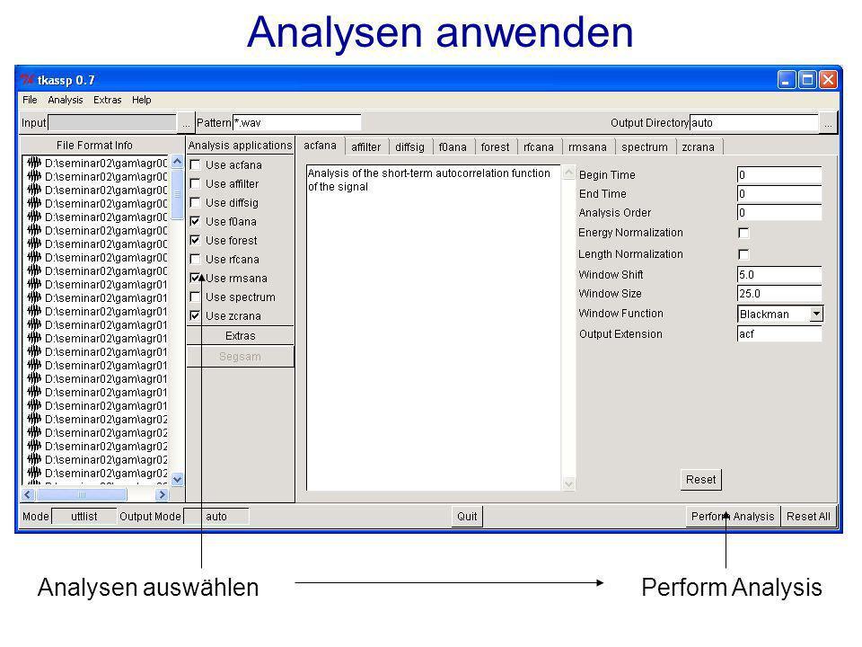 Analysen anwenden Analysen auswählenPerform Analysis