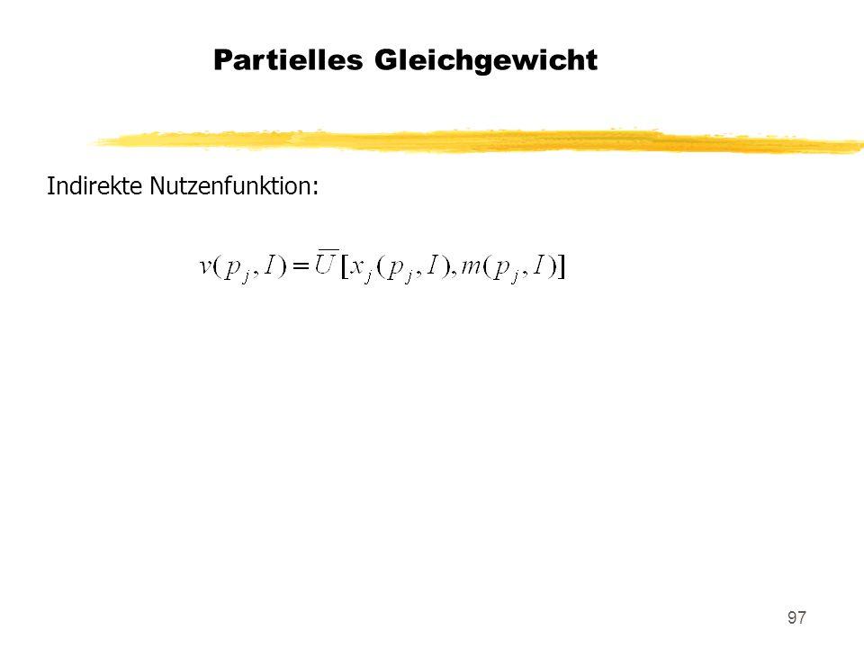 97 Partielles Gleichgewicht Indirekte Nutzenfunktion: