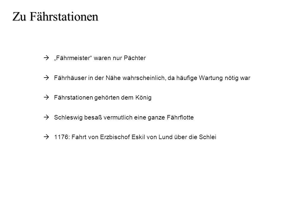 Zu Fährstationen Fährmeister waren nur Pächter Fährhäuser in der Nähe wahrscheinlich, da häufige Wartung nötig war Fährstationen gehörten dem König Sc