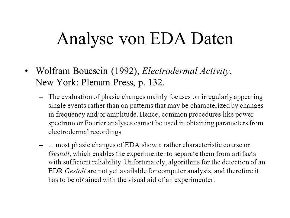 Analyse von EDA Daten mitteln (EEG Tradition) Minima/Maxima (Boucsein) template matching