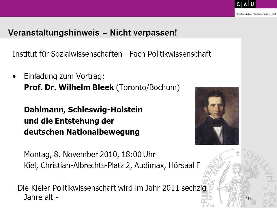 10 Veranstaltungshinweis – Nicht verpassen! Institut für Sozialwissenschaften - Fach Politikwissenschaft Einladung zum Vortrag: Prof. Dr. Wilhelm Blee