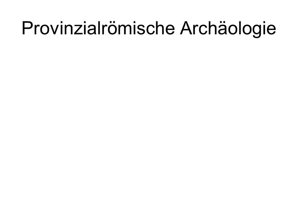 Provinzialrömische Archäologie
