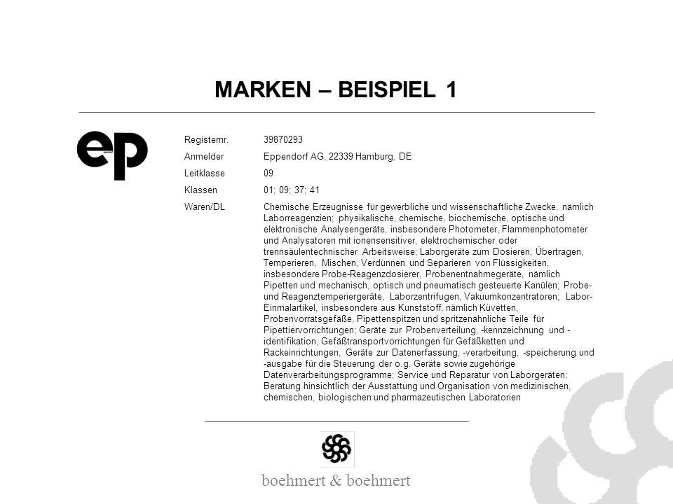boehmert & boehmert MARKEN – BEISPIEL 1 Registernr.39870293 AnmelderEppendorf AG, 22339 Hamburg, DE Leitklasse09 Klassen01; 09; 37; 41 Waren/DLChemisc