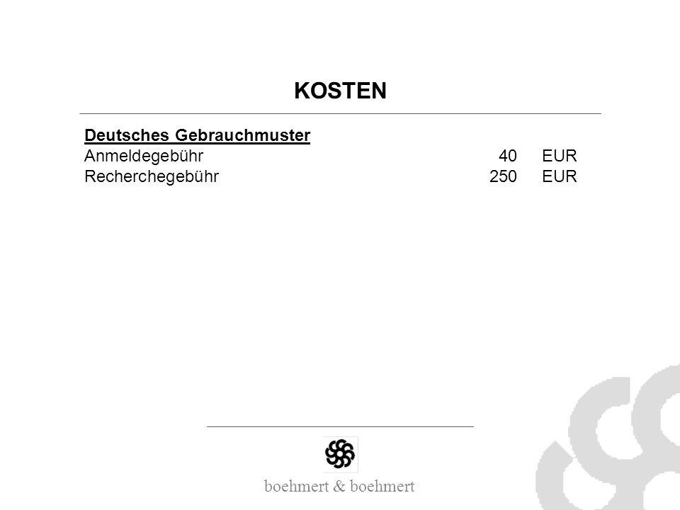 boehmert & boehmert KOSTEN Deutsches Gebrauchmuster Anmeldegebühr40EUR Recherchegebühr250EUR