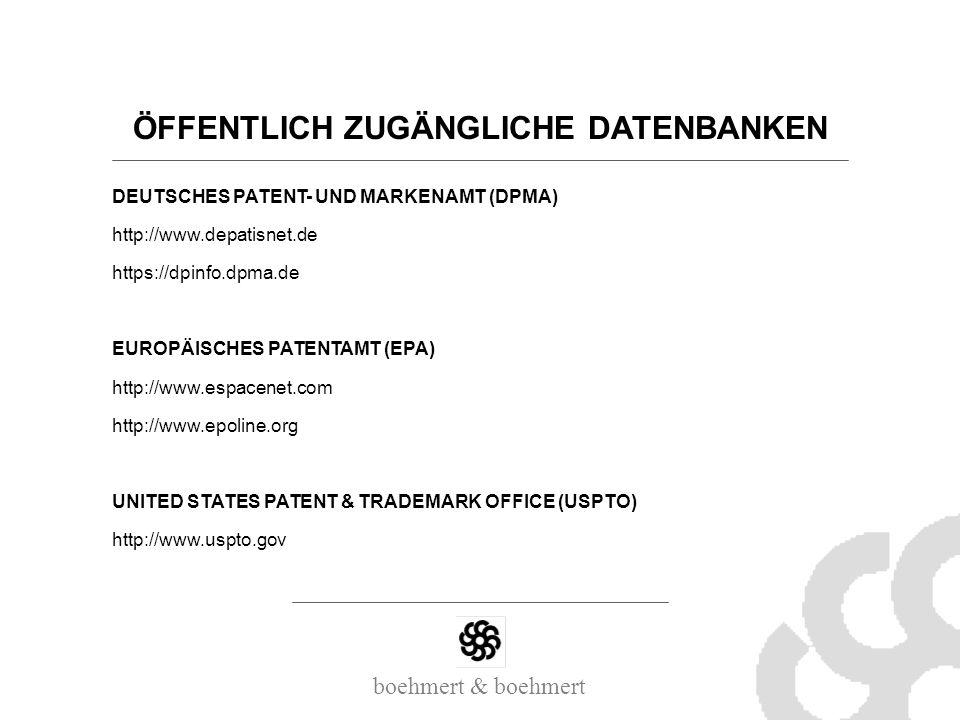 ÖFFENTLICH ZUGÄNGLICHE DATENBANKEN DEUTSCHES PATENT- UND MARKENAMT (DPMA) http://www.depatisnet.de https://dpinfo.dpma.de EUROPÄISCHES PATENTAMT (EPA)