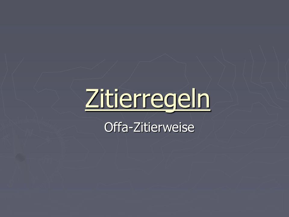 Zitierregeln Offa-Zitierweise Offa-Zitierweise