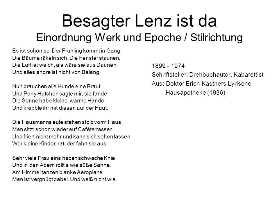 Besagter Lenz ist da Einordnung Werk und Epoche / Stilrichtung Man sollte wieder mal spazierengehn.