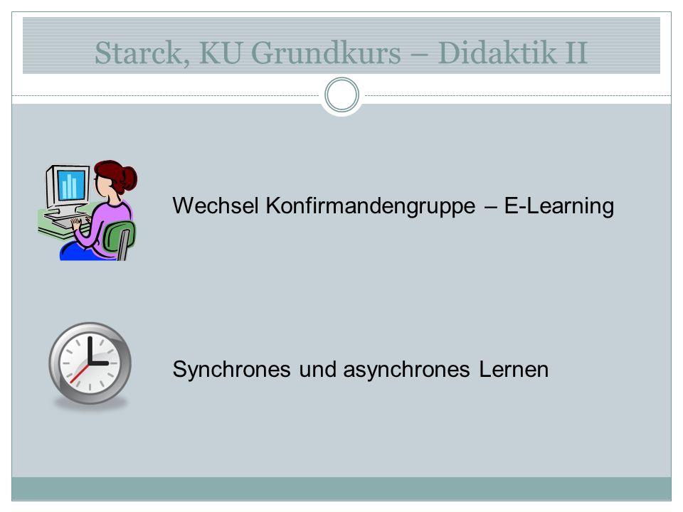 Starck, KU Grundkurs – Didaktik III Lernen in Communities Vernetztes Lernen