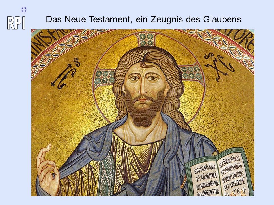 Das Neue Testament, ein Zeugnis des Glaubens