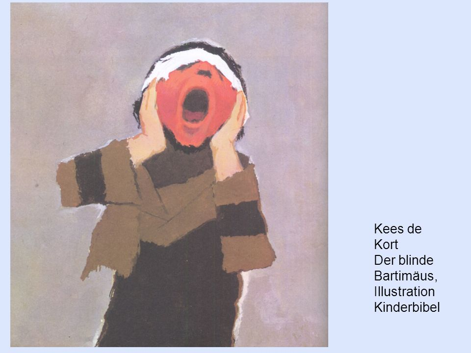 Kees de Kort Der blinde Bartimäus, Illustration Kinderbibel