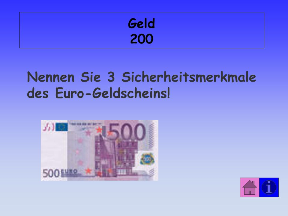 Antwort: Geld 100 Das Geld auf dem Konto!