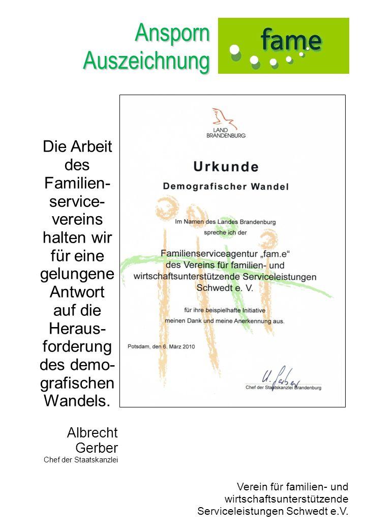 AnspornAuszeichnung Verein für familien- und wirtschaftsunterstützende Serviceleistungen Schwedt e.V. Die Arbeit des Familien- service- vereins halten