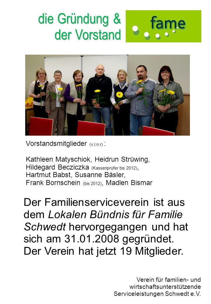 die Gründung & der Vorstand Vorstandsmitglieder (v.l.n.r) : Kathleen Matyschiok, Heidrun Strüwing, Hildegard Becziczka (Kassenprüfer bis 2012), Hartmu