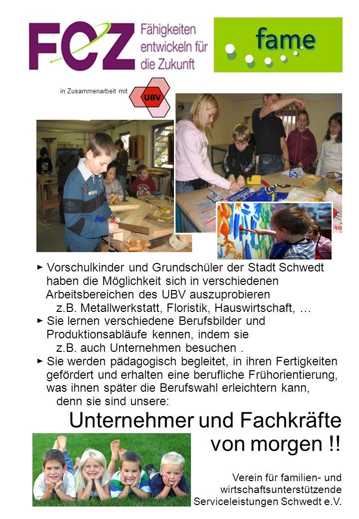Vorschulkinder und Grundschüler der Stadt Schwedt haben die Möglichkeit sich in verschiedenen Arbeitsbereichen des UBV auszuprobieren z.B. Metallwerks