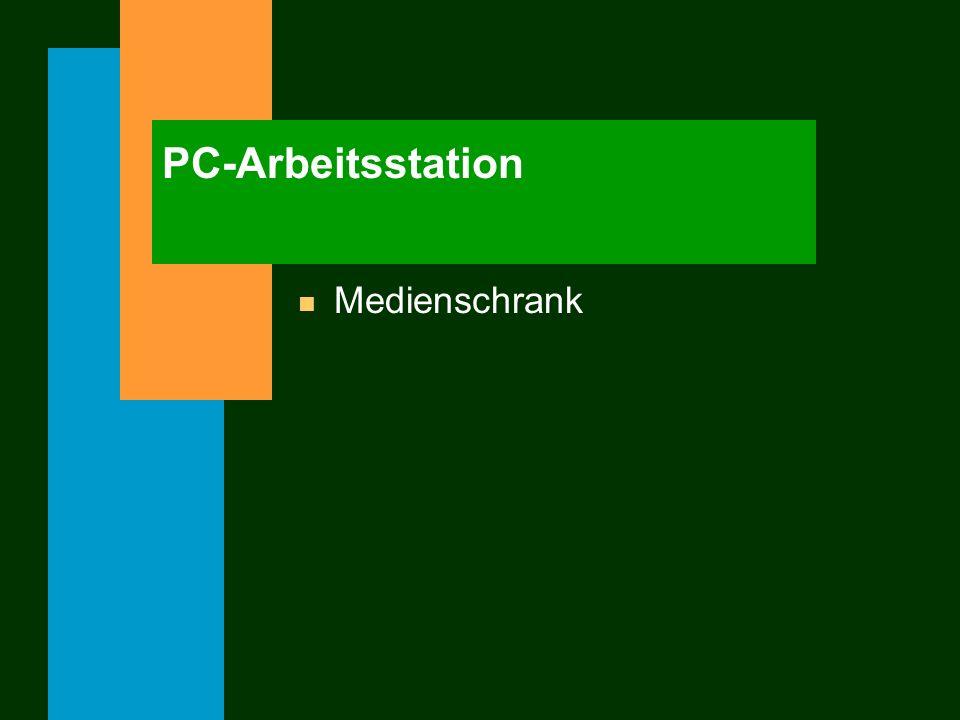 PC-Arbeitsstation n Medienschrank