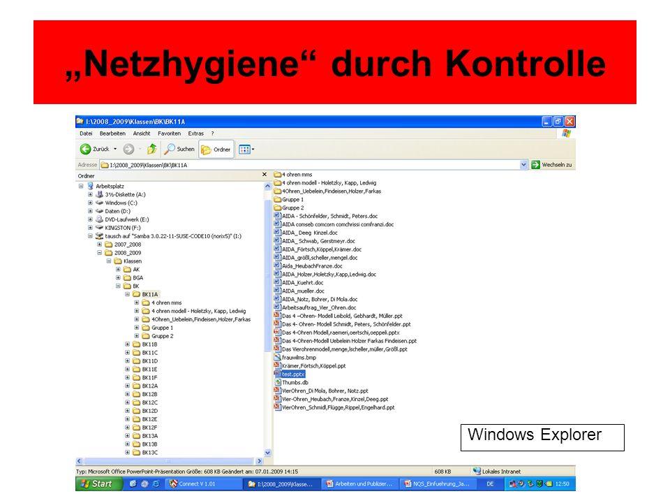 Netzhygiene durch Kontrolle Windows Explorer
