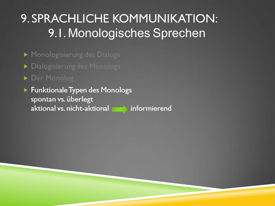 9.SPRACHLICHE KOMMUNIKATION: 9.1.