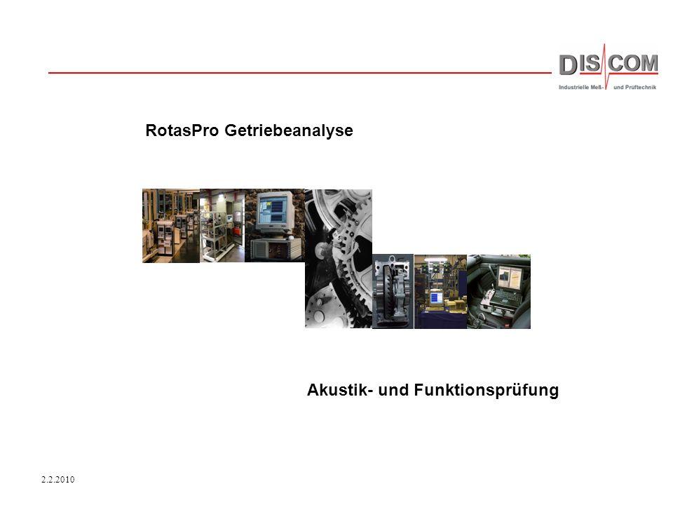 2.2.2010 Akustik- und Funktionsprüfung RotasPro Getriebeanalyse