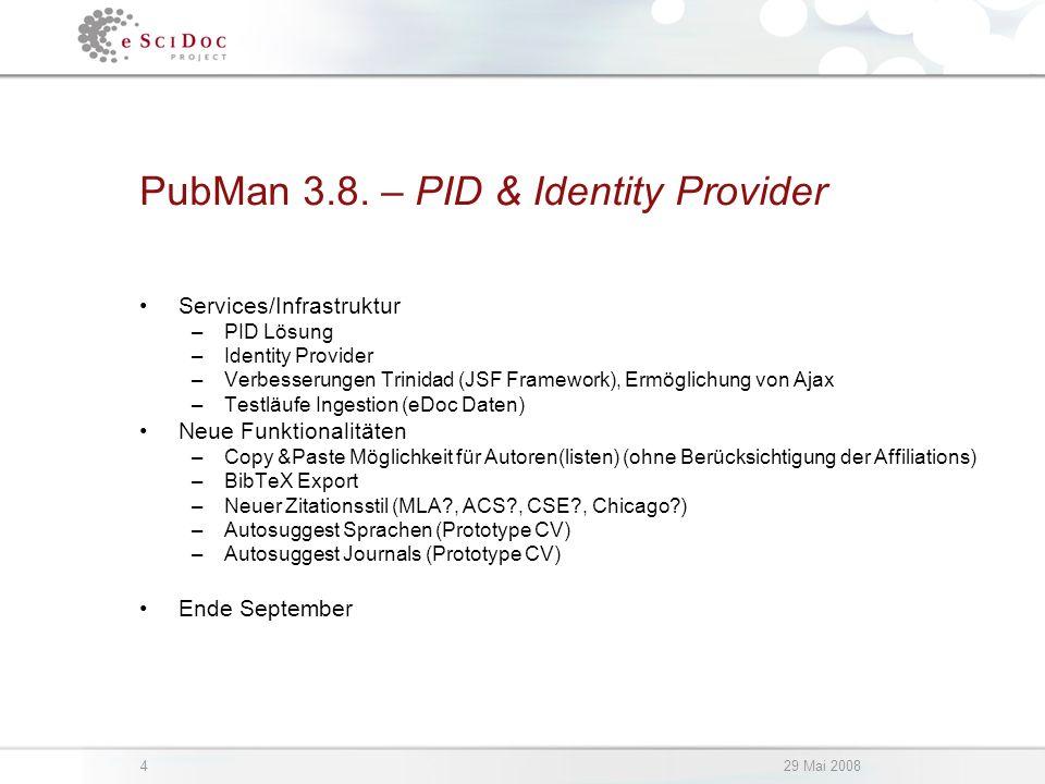 429 Mai 2008 PubMan 3.8.