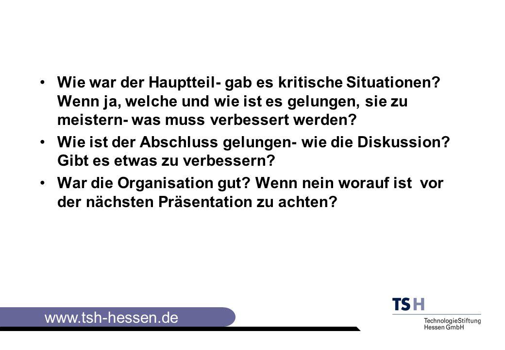 www.tsh-hessen.de Wie war der Hauptteil- gab es kritische Situationen.
