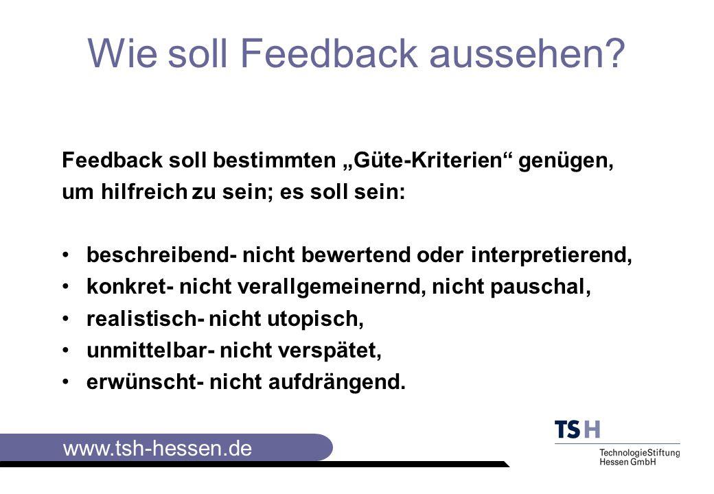 www.tsh-hessen.de Wie soll Feedback aussehen.