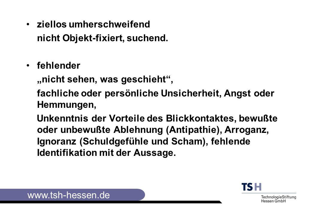 www.tsh-hessen.de ziellos umherschweifend nicht Objekt-fixiert, suchend.
