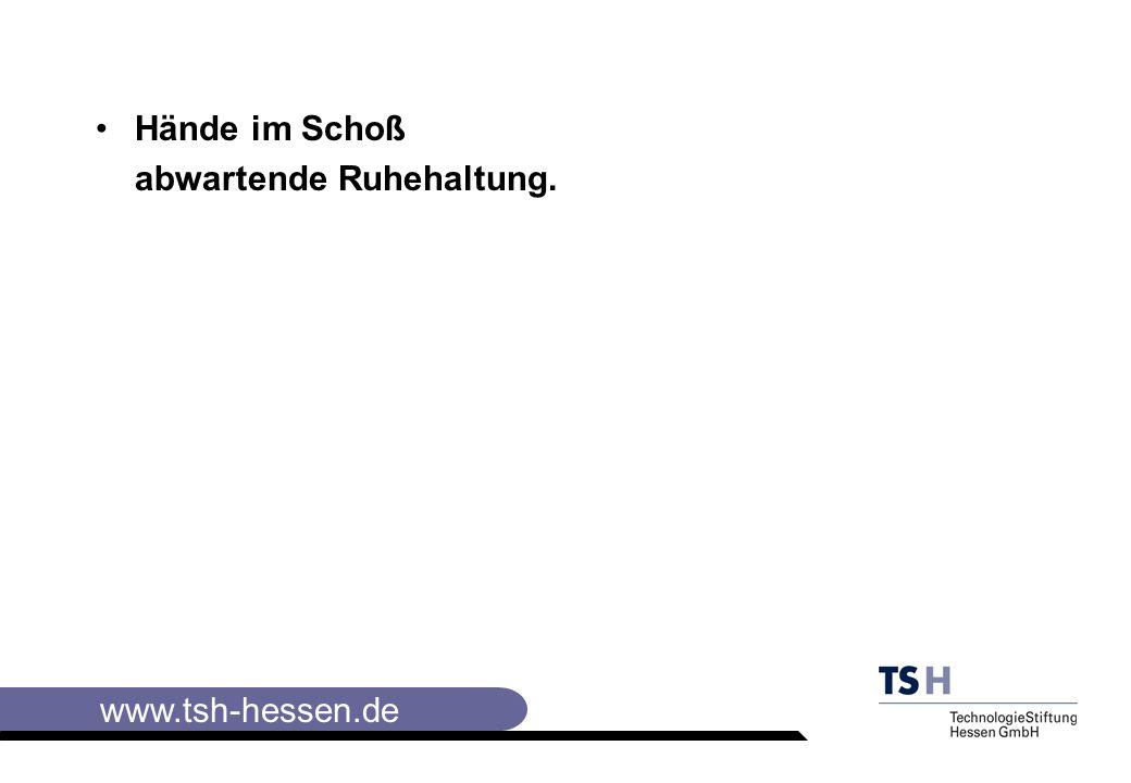 www.tsh-hessen.de Hände im Schoß abwartende Ruhehaltung.