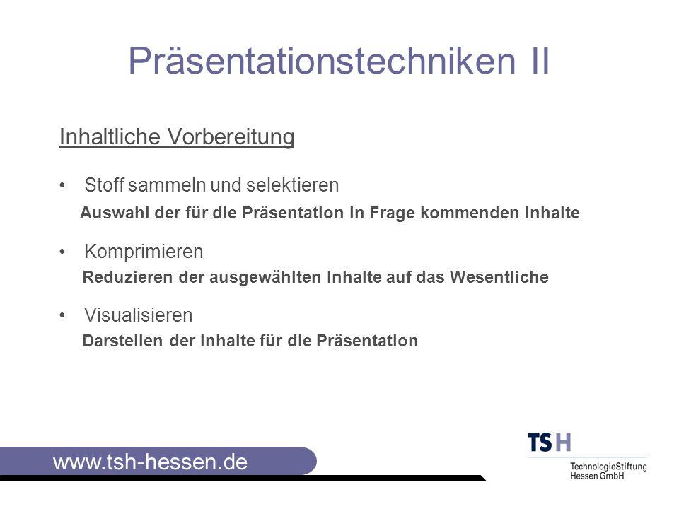 www.tsh-hessen.de Präsentationstechniken II