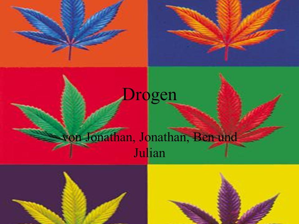 Drogen von Jonathan, Jonathan, Ben und Julian