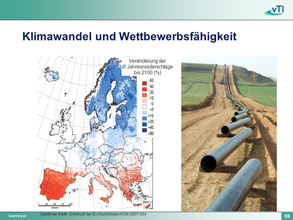 Isermeyer 59 Klimawandel und Wettbewerbsfähigkeit Veränderung der Ø Jahresniederschläge bis 2100 (%) Quelle der Karte: Grünbuch der EU-Kommission KOM